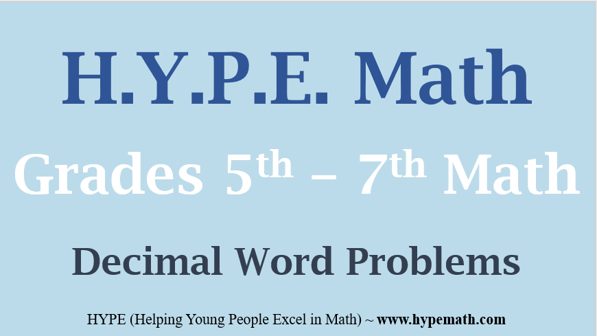Grades 5th to 7th Multi Step Decimals Word Problems – HYPE Math