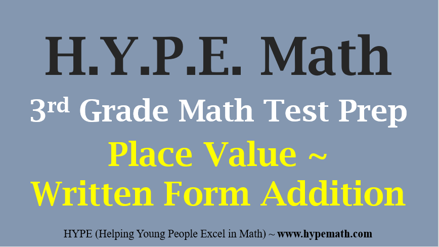 3rd Grade Math Test Prep Place Value Written Form Addition Hype